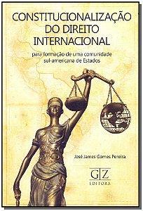 Constitucionalização do Direito Internacional - 01ed/16