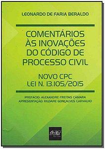 Comentários às Inovações do Código de Processo Civil