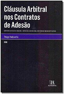 Cláusula Arbitral nos Contratos de Adesão - 01Ed/16