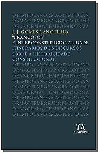 Brancosos e Interconstitucionalidade - 02Ed/17