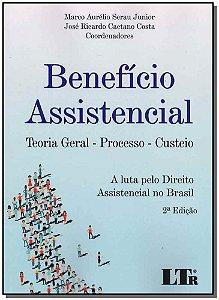 Benefício Assistencial - Teoria Geral - 02Ed/18