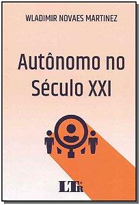 Autônomo no Século XXI - 01Ed/18