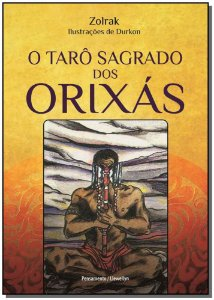 Tarô Sagrado dos Orixás, O