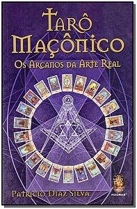 TARÔ MAÇÔNICO - OS ARCANOS DA ARTE REAL