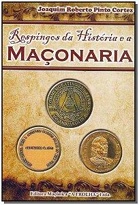 Respingos da História e a Maçonaria