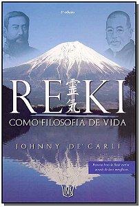 Reiki Como Filosofia de Vida