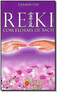 Reiki Com Florais de Bach