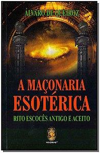 MAÇONARIA ESOTÉRICA, A