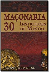 MAÇONARIA 30 INSTRUCOES DE MESTRE