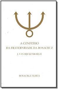 Confessio da Fraternidade da Rosacruz, A