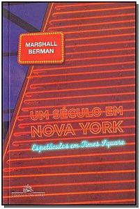 Um Século Em Nova York