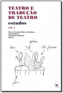 Teatro e Tradução de Teatro - Vol. 1
