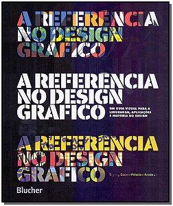 Referência do Design Gráfico, A