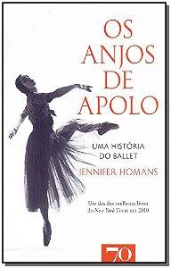 Os Anjos de Apolo: Uma História do Ballet