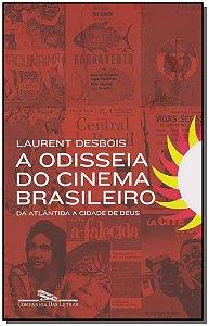 Odisseia do Cinema Brasileiro, A