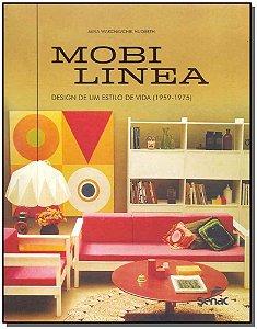 Mobilinea: Design de Um Estilo de Vida (1959-1975)