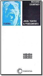 Jogo, Teatro & Pensamento