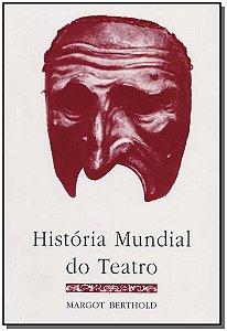 Histíria Mundial do Teatro