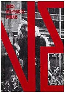 3Nós3 - Intervenções Urbanas - 1979-1982