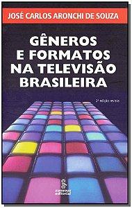 Gêneros e Formatos na Televisão Brasileira - 02Ed/15