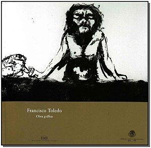 Francisco Toledo - Obra Gráfica