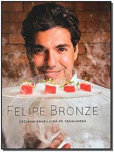 Felipe Bronze - Cozinha Brasileira De Vanguarda