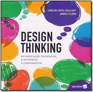 Design Thinking na Educação Presencial, a Distância e Corporativa