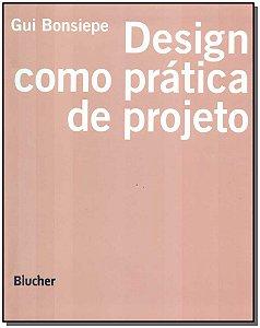 Design - Como Prática de Projeto