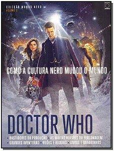 Como a Cultura Nerd Mudou o Mundo - Doctor Who
