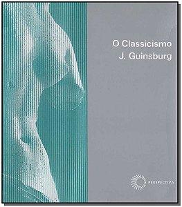 Classicismo, O