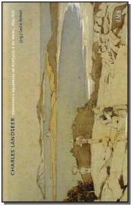 Charles Landseer - Desenhos e Aquarelas de Portugal e do Brasil - 1825-1826