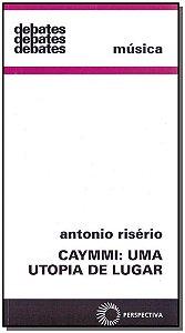 Caymmi: uma Utopoia de Lugar