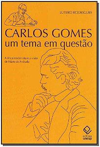 Carlos Gomes - um Tema em Questão