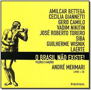 Brasil Nao Existe ! - Livro + Cd