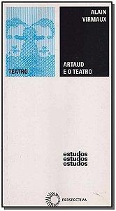 Artaud e o Teatro - 02Ed/09