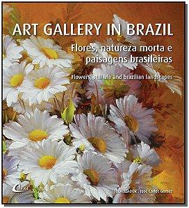 Art Gallery In Brazil - Flores, Natureza Morta e Paisagens Brasileiras