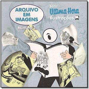 Arquivo em Imagens Nº 3 - Ilustrações