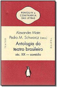 Antologia Do Teatro Brasileiro Sec. Xix - Comedia