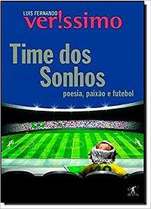 Time dos Sonhos - Paixão, Poesia e Futebol