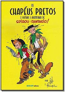 Chapéus Pretos, os - Spirou e Fantasio