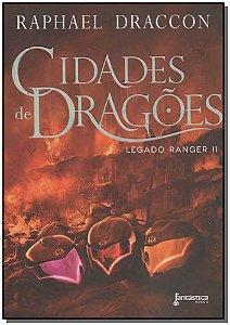 Cidades de Dragóes - Legado Ranger Ii