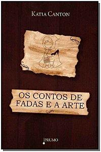 Contos de Fadas e a Arte, Os