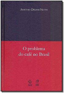 Problema do Café no Brasil, O