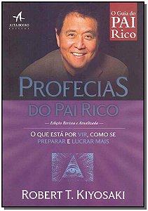 Profecias do Pai Rico - Edição Revista e Atualizada