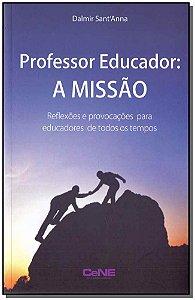 Professor Educador - A Missão