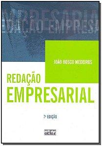 Redação Empresarial - 07Ed/10
