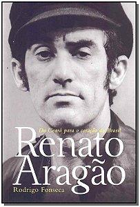 Renato Aragão: do Ceará Para o Coração do Brasil