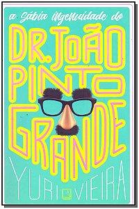 Sábia Ingenuidade de Dr. João Pinto Grande, A