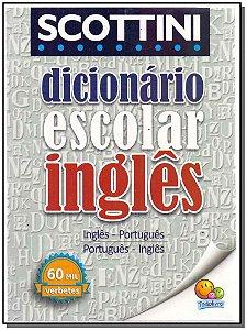 Scottini - Dicionário Escolar Inglês