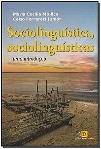 Sociolinguistica, Sociolinguisticas